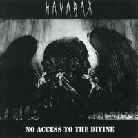 Havarax: No access to the divine