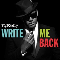 R. Kelly : Write me back