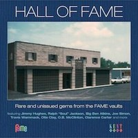 V/A : Hall of fame - rare and unissued gems from the fame vaults