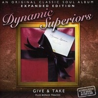 Dynamic Superiors: Give & take ~ expanded edition