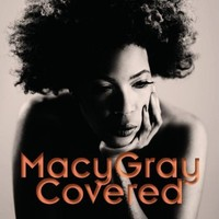Gray, Macy: Covered