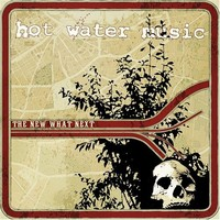 Hot Water Music: The new what next
