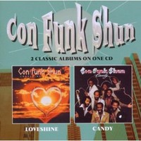 Con Funk Shun: Loveshine/Candy
