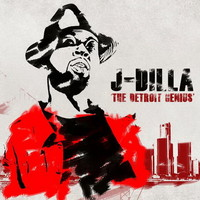 J Dilla: The detroit genius