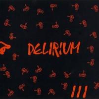 Delirium (Italy): Delirium III - Viaggio Negli Arcipelaghi Del Temp