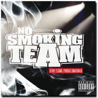 No Smoking Team: Terve elämä, puhdas omatunto