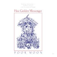 Hiss Golden Messenger: Poor Moon
