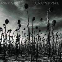 Dead Can Dance: Anastasis