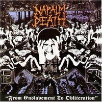 Napalm Death : From enslavement to obliteration -digi