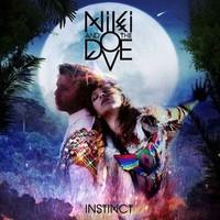 Niki & the Dove: Instinct