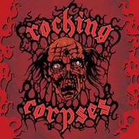 Rocking Corpses: Rock N Rott