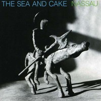 Sea And Cake: Nassau