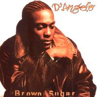 D'angelo: Brown sugar