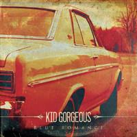 Kid Gorgeous: Blue Romance