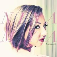Nina Mya: Flying solo
