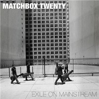 Matchbox 20: Exile on mainstream