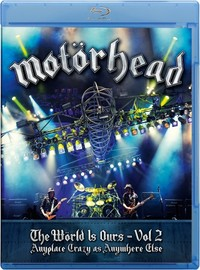 Motörhead : Wörld is ours vol.2 - Anyplace crazy as anyplace else