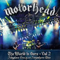 Motorhead: The world is ours vol 2