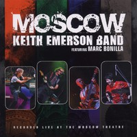 Emerson, Keith: Keith Emerson band & Moscow