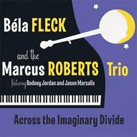 Fleck, Bela: Across the Imaginary Divide
