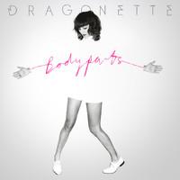 Dragonette: Body Parts