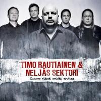 Timo Rautiainen & Neljäs Sektori : Kunnes elämä meidät erottaa -cd+t-paita