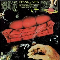 Zappa, Frank: One size fits all
