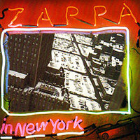 Zappa, Frank: Zappa in New York