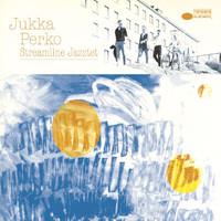 Perko, Jukka: Streamline jazztet