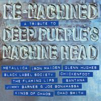 Deep Purple -Tribute- : Re-Machined - A Tribute to Deep Purple Machine Head