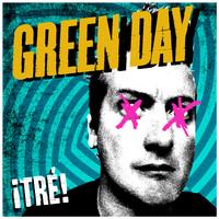 Green Day: Tré!