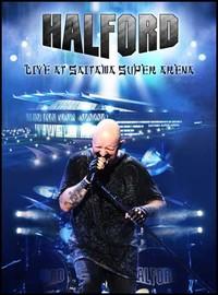 Halford : Live At Saitama Super Arena