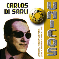 Di Sarli, Carlos: Unicos