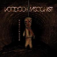 Voodoo Masochist: Backstabber
