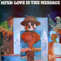 MFSB: Love is the message - expanded edition -reissue
