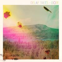 Delay Trees: Doze