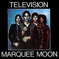 Television : Marquee Moon