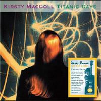 MacColl, Kirsty: Titanic Days -reissue