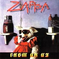 Zappa, Frank: Them or us
