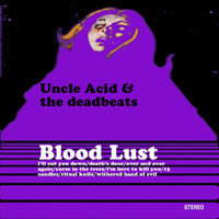 Uncle Acid And The Deadbeats: Blood Lust -reissue