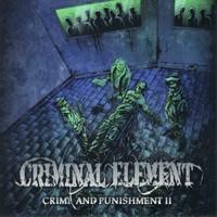 Criminal Element: Crime And Punishment Pt. 2