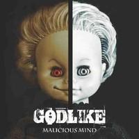 Godlike: Malicious mind
