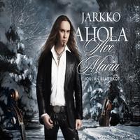 Ahola, Jarkko: Ave Maria - Joulun klassikot