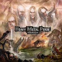 Heavy Metal Perse : Aikakirjat