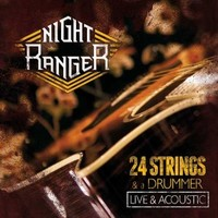 Night Ranger: 24 strings and a drummer - live and acoustic