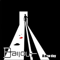 Bailout: A new day EP