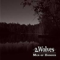 2 Wolves: Men of honour