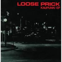 Loose Prick: Kaupunki EP