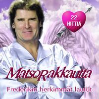 Frederik: MatsoRakkautta - Frederikin Herkimmät Laulut