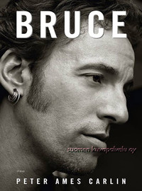 Springsteen, Bruce / Carlin, Peter Ames : Bruce